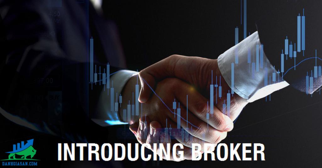 IB là gì? Introducing Broker là gì?