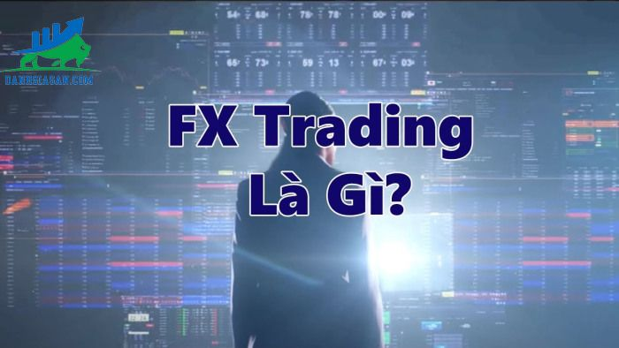 forex-trading-la-gi