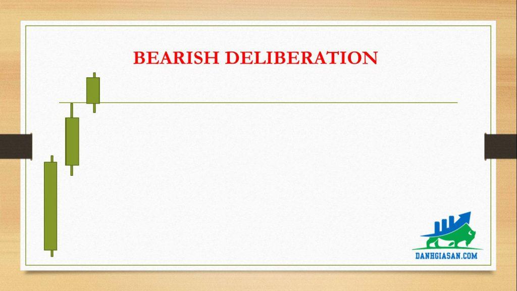 BEARISH DELIBERATION