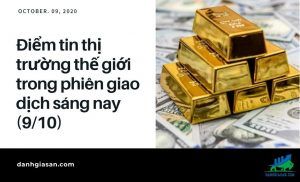 diem tin thi truong the gioi trong phien giao dich sang nay 9/10