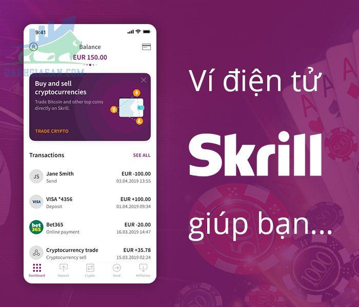 Có nên sử dụng ví điện tử Skrill hay là không?