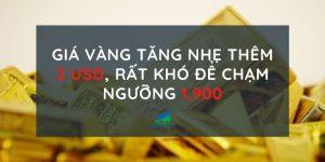 Giá vàng tăng nhẹ thêm 2 USD