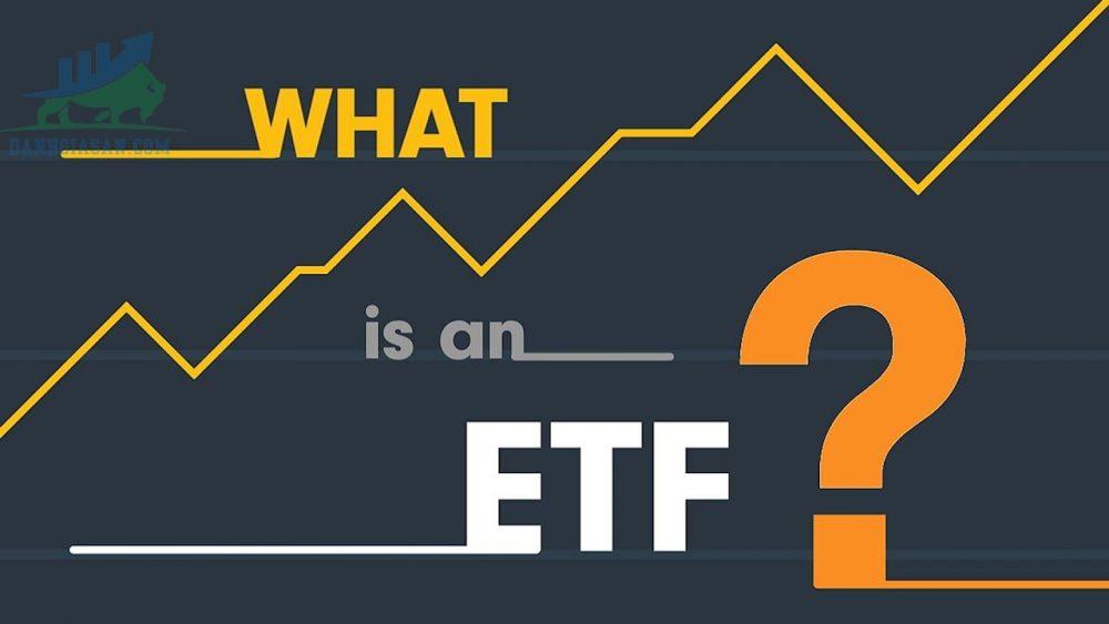 Qũy ETFs là gì?