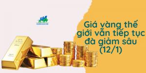 giá vàng thế giới tiếp tục giảm