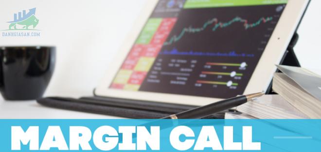 Khái niệm Margin call là gì?