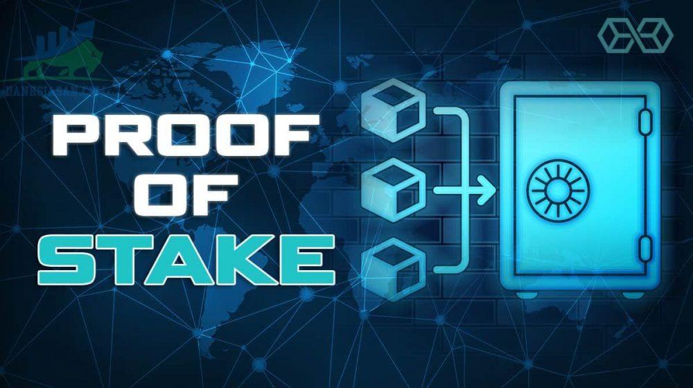 Khái niệm Proof of stake là gì? Những ưu nhược điểm của hình thức này như thế nào?