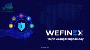 Sàn Wefinex là gì?