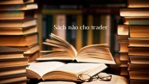 Top 10 cuốn sách Forex hữu ích cho nhà đầu tư
