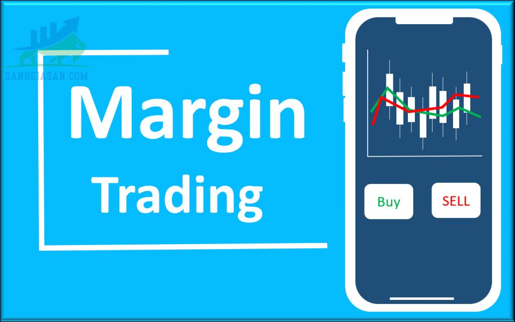 Cách chơi margin trong thị trường Forex