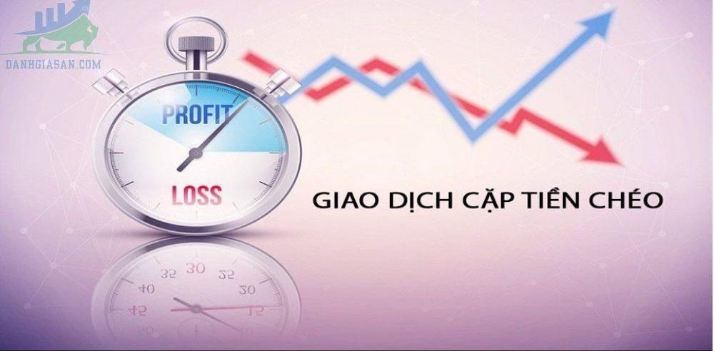 Nhà đầu tư nên giao dịch cặp tiền tệ chéo nào?
