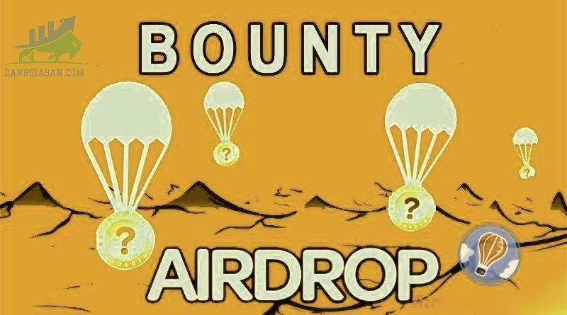 Airdrop và Bounty