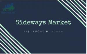 Bí quyết để trader kiếm lời từ thị trường sideway