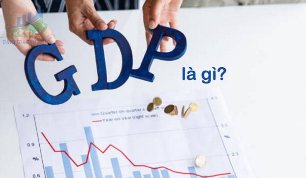 Chỉ số GDP là gì? Ý nghĩa của GDP đối với nền kinh tế và nhà đầu tư