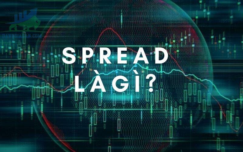 Phí spread là gì?